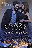 Crazy for a Bad Boss