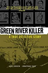 (Green River Killer: A True Detective Story) By Jensen, Jeff (Author) Hardcover on 13-Sep-2011