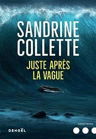 Juste après la vague par Collette