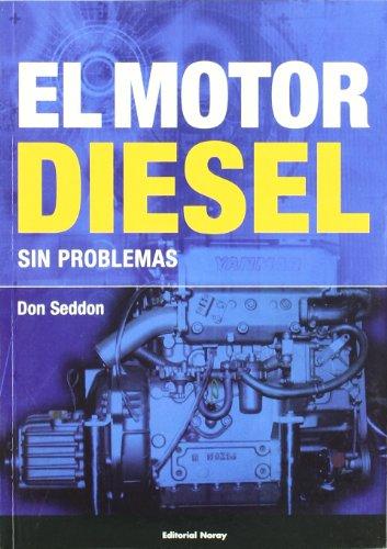 El motor diesel sin problemas (Libros técnicos) por Don Seddon