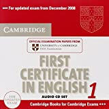 Cambridge First Certificate in English 1 for updated exam Audio CDs (2): Official Examination Papers from University of Cambridge ESOL Examinations: Level 1 (FCE Practice Tests)
