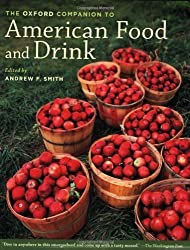The Oxford Companion to American Food and Drink by Andrew F. Smith (2009-03-30)