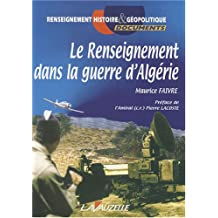 Renseignement Dans la Guerre d'Algérie