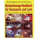 Restaurierungs-Handbuch für Karosserie und Lack
