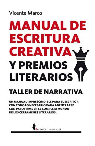 Manual De Escritura Creativa Y Premios Literarios (Manuales) por Vicente Marco Aguilar