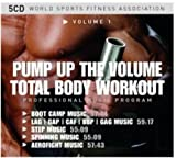 Total Body Workout 1-Pump Up the Volume