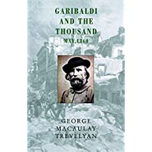Garibaldi and the Thousand: May 1860