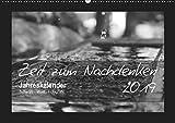 Zeit zum Nachdenken (Wandkalender 2019 DIN A2 quer): Schwarz-Weiß-Fotografien aus diversen Momenten im Leben, mit Sprüchen von bekannten ... (Monatskalender, 14 Seiten ) (CALVENDO Natur)