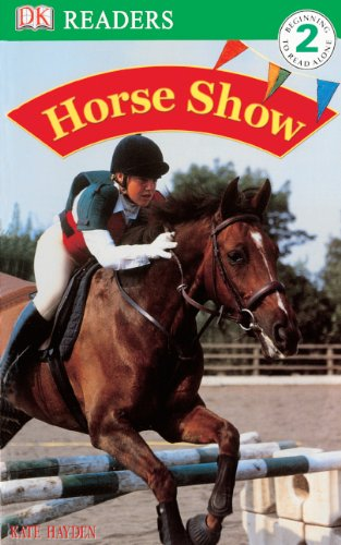 Horse Show (DK Readers: Level 2 (PB))