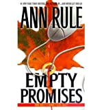 [(Empty Promises )] [Author: Ann Rule] [Jan-2001]