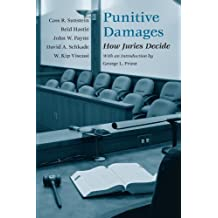Punitive Damages: How Juries Decide by Cass R. Sunstein (2003-09-15)