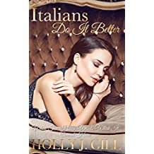 Italians Do It Better (Italian Playboys Book 2)