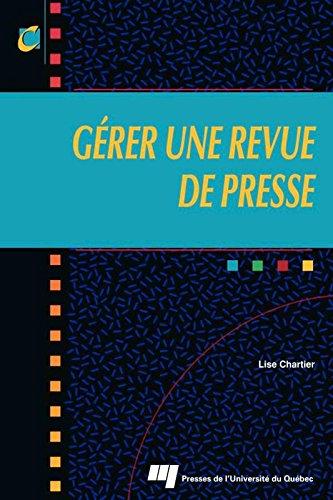 Gérer une revue de presse par Lise Chartier
