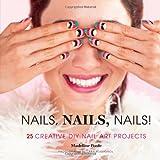 Nails, Nails, Nails! hc