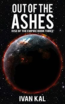 Out of the Ashes (Rise of the Empire Book 3) (English Edition)