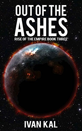 Book cover image for Out of the Ashes (Rise of the Empire Book 3)