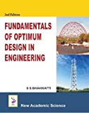 Fundamentals of Optimum Design in Engineering 2nd edition by S.S. Bhavikatti (2013) Hardcover