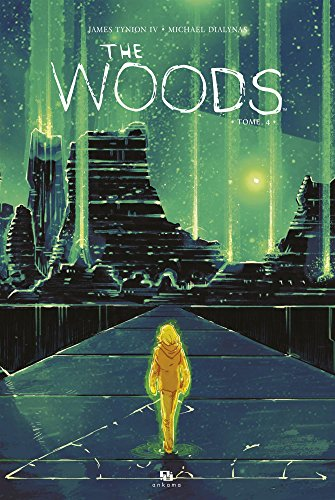 The Woods, Tome 4 :