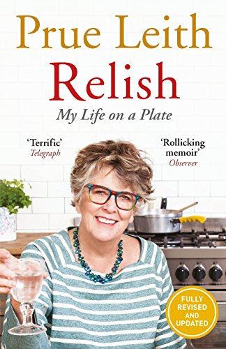 Relish my life on a plate ebook prue leith amazon kindle relish my life on a plate by leith prue fandeluxe Document
