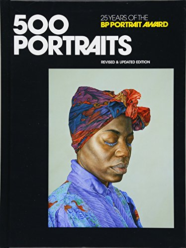 500 Portraits: 25 Years of the BP Portrait Award por Peter Mather