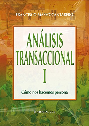 Análisis Transaccional I (Campus) por Francisco Massó Cantarero