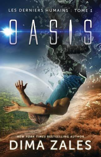 Oasis (Les Derniers Humains : Tome 1) par Dima Zales