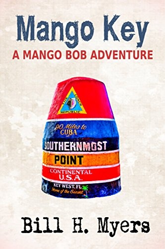 Mango Key: A Mango Bob Adventure (English Edition) (Key Mango)