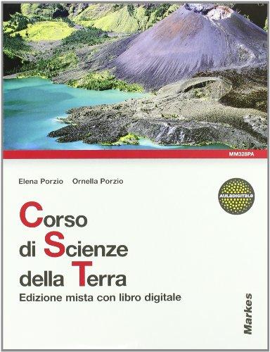 Corso di scienze della terra. Per le Scuole superiori. Con DVD-ROM. Con espansione online