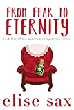 From Fear to Eternity (Matchmaker Mysteries Book 5)