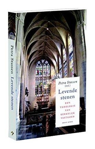 Levende stenen: een theologie van kerkelijk vastgoed