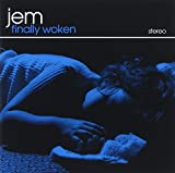 Songtexte von Jem - Finally Woken