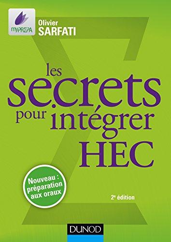 Les secrets pour intgrer HEC - 2e d. - Mthodes pour prpas commerciales