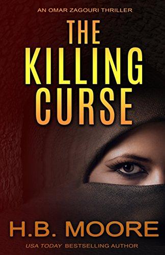 the-killing-curse-an-omar-zagouri-thriller