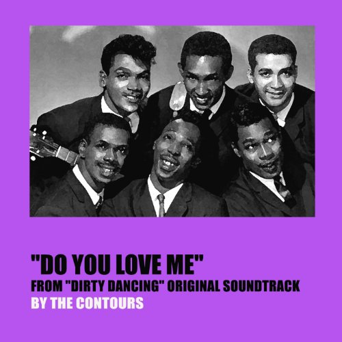 "Kiki Do You Love Me Free Mp3 Download: Do You Love Me (From ""Dirty Dancing"" Original Soundtrack"