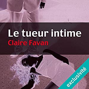 Le tueur intime (Will Edwards 1)