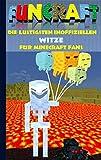 Funcraft - Die lustigsten inoffiziellen Witze für Minecraft Fans: Witzebuch Teil 4; Witze, Humor, Kinder, lustig, lachen, witzig; Schule, Schüler, ... Schüler, Bestseller, Buch zum Spiel, Craft