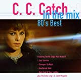 Songtexte von C.C.Catch - In the Mix