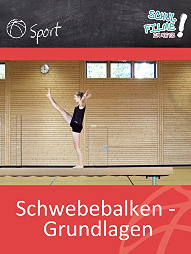 Schwebebalken - Grundlagen - Schulfilm Sport