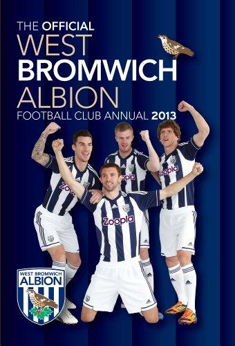 Official West Bromwich Albion FC 2013 Annual (Annuals 2013) por Grange Communications Ltd