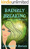 Baehrly Breaking (Goldie Locke and the Were Bears #5) (English Edition)
