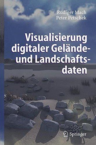 Visualisierung digitaler Gelände- und Landschaftsdaten (Landschaft Vision Beleuchtung)