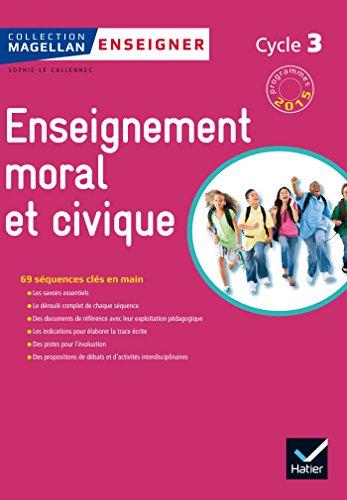 magellan-tous-citoyens-enseignement-moral-et-civique-cycle-3-d-2015-guide-de-l-39-enseignant