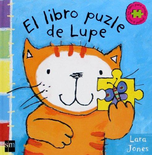 El libro puzle de Lupe (La gata lupe) por Lara Jones