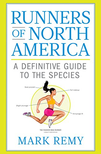 Runners of North America: A Definitive Guide to the Species (Runner's World) por Mark Remy