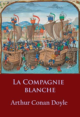 Couverture du livre La Compagnie Blanche: -