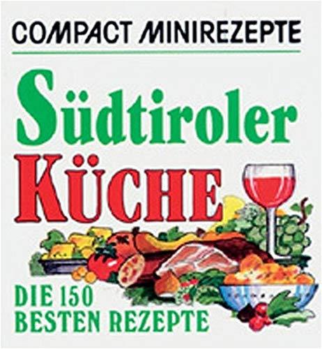 Südtiroler Küche: Die 150 besten Rezepte (Livre en allemand)
