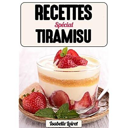 Recettes De Tiramisu : Recettes Simples Et Délicieuses