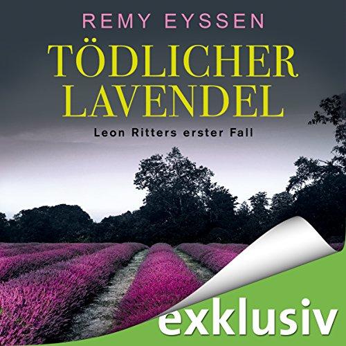 Buchseite und Rezensionen zu 'Tödlicher Lavendel (Ein Leon-Ritter-Krimi 1)' von Remy Eyssen