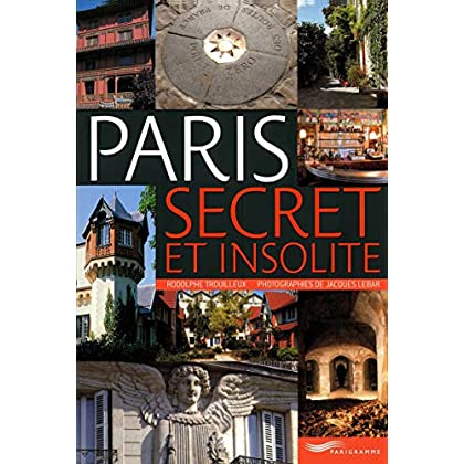 Paris secret et insolite 2009