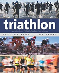 Triathlon: Serious About Your Sport